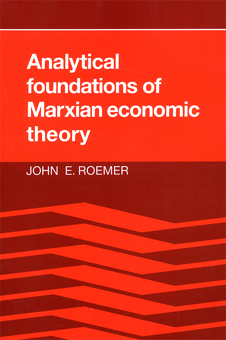 Analytical Foundations of Marxian Economic Theory new binomial and new view on light theory