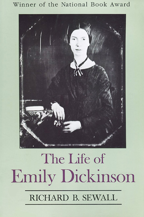 The Life of Emily Dickinson emily dickinson the complete poems of emily dickinson
