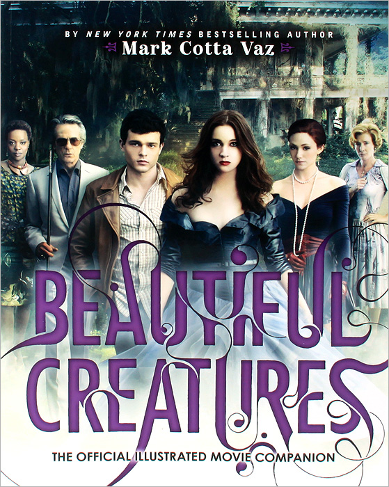 Beautiful Creatures: The Official Illustrated Movie Companion beautiful darkness
