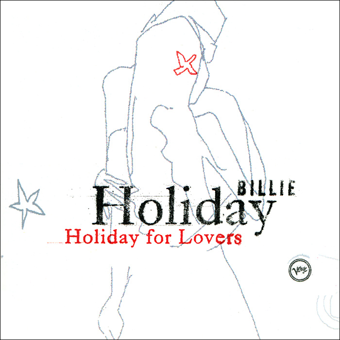 Билли Холидей Billie Holiday. Holiday For Lovers cd billie holiday the centennial collection