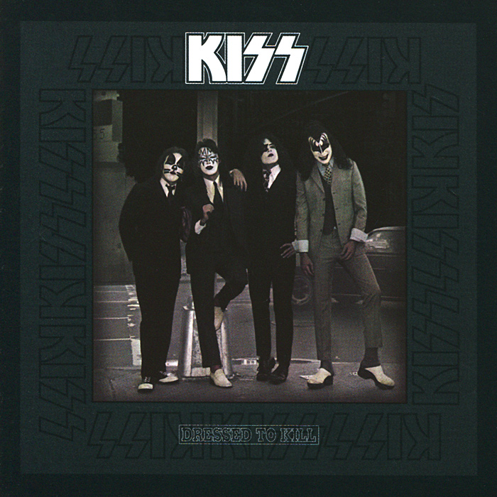 Kiss. Dressed To Kill