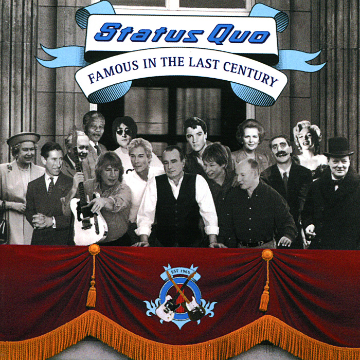 Status Quo Status Quo. Famous In The Last Century status quo just doin it live in concert