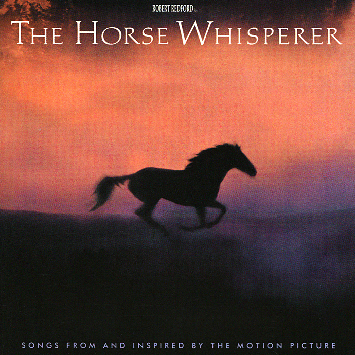 The Horse Whisperer. Original Soundtrack