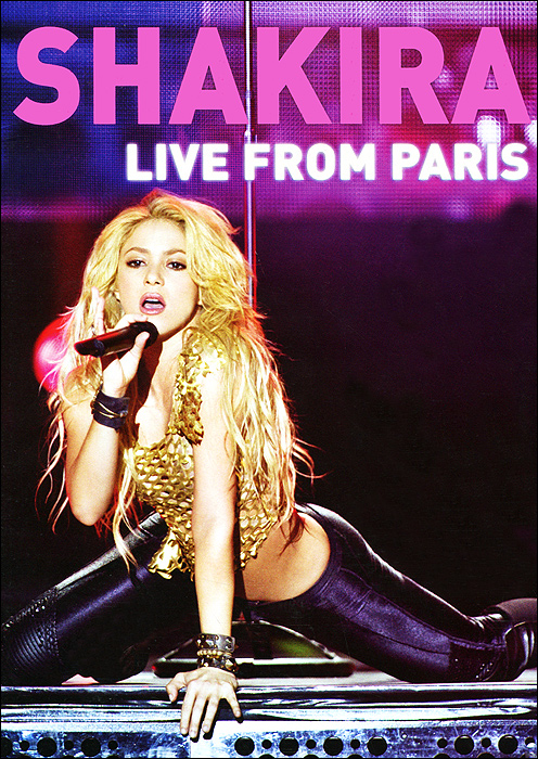 Shakira: Live From Paris yo antes de ti