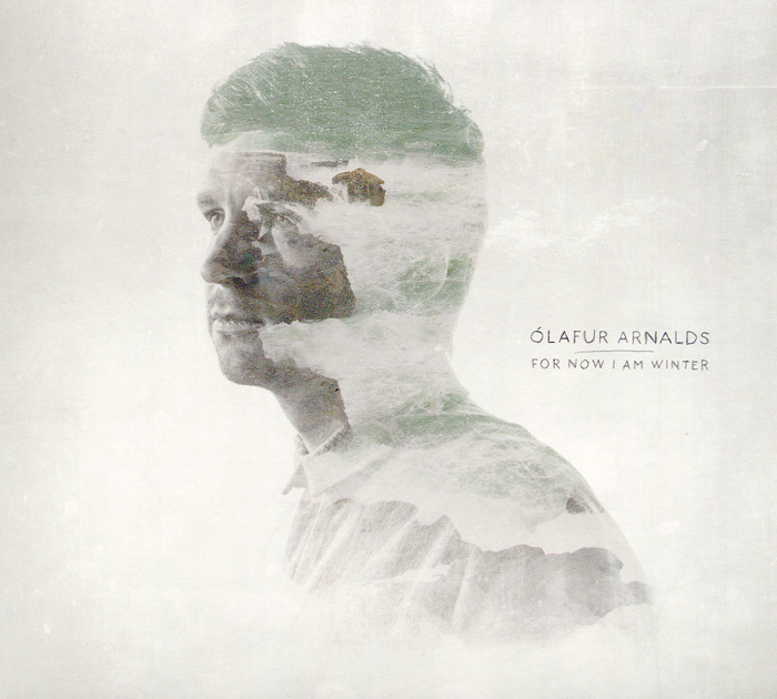 Olafur Arnalds. For Now I Am Winter
