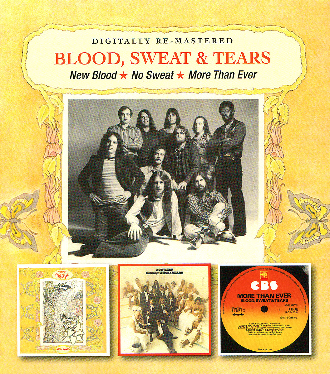Blood, Sweat & Tears Blood Sweat & Tears. New Blood / No Sweat / More Than Ever (2 CD) blood sweat and tears live in halifax