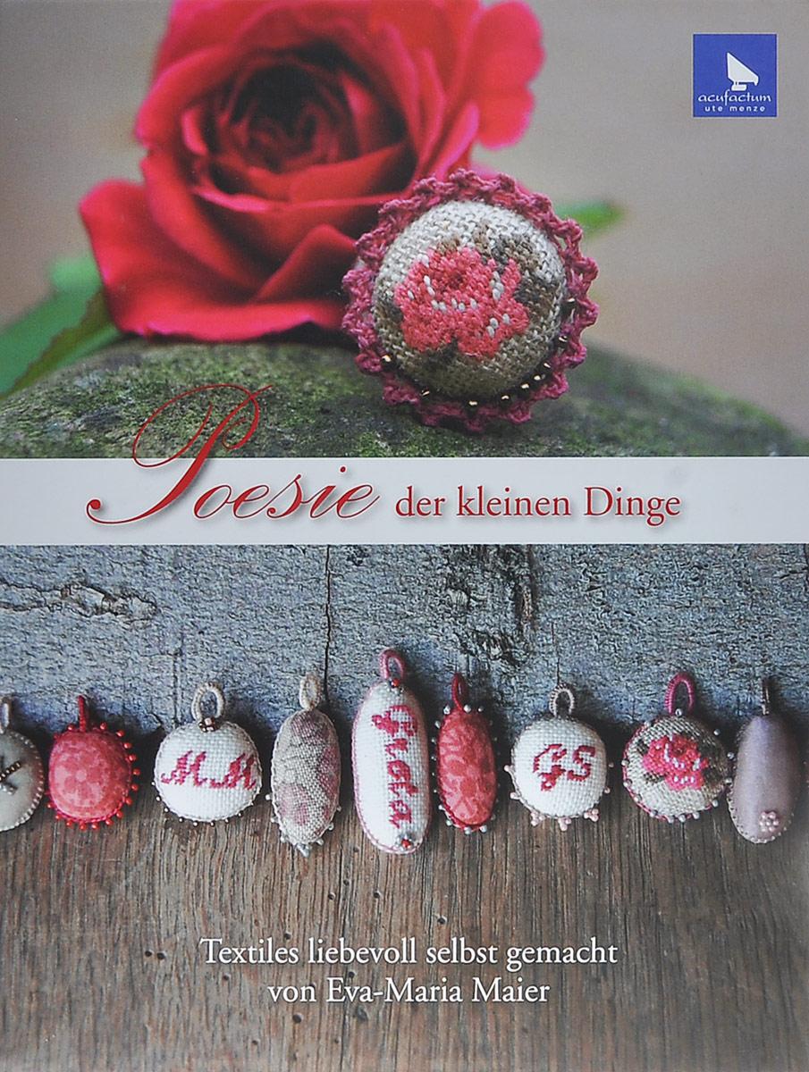 Eva-Maria Maier Poesie der kleinen Dinge текстиль для дома