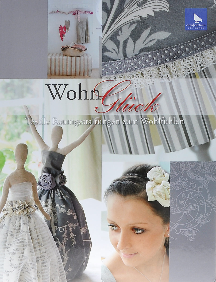 Nicole Jankowski Wohn Gluck: Textile Raumgestaltung zum Wohlfuhlen корфиати а настольная книга по шитью идеальные платья юбки и брюки