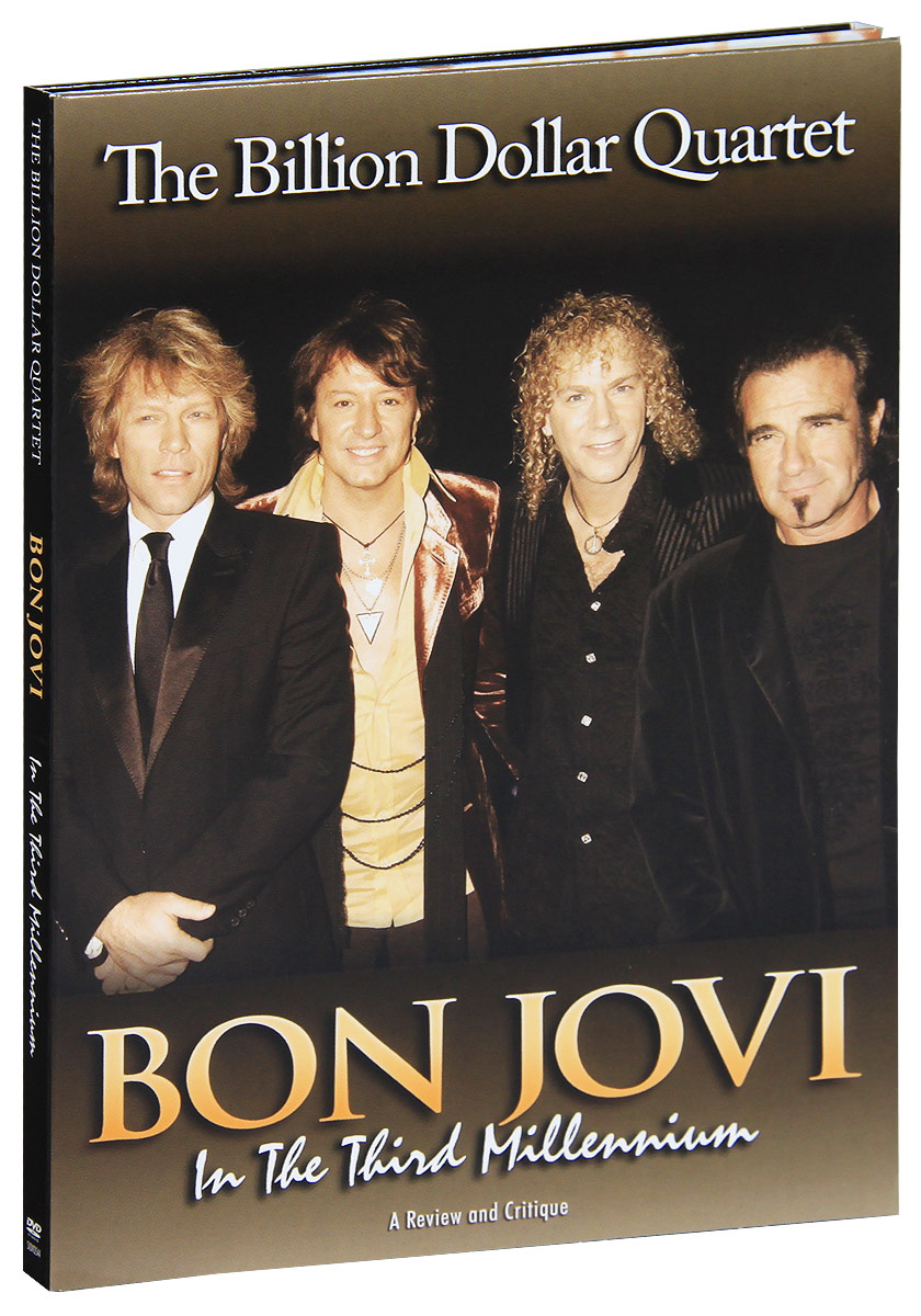 Bon Jovi: In The Third Millennium, The Billion Dollar Quartet bon jovi in their own words