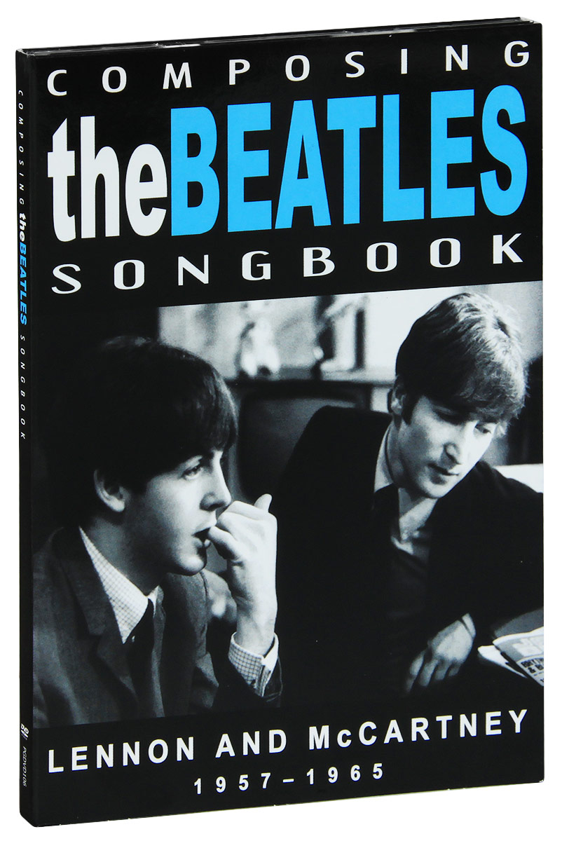 The Beatles: Composing Songbook 1957-1965 the beatles the beatles a hard day s night ecd