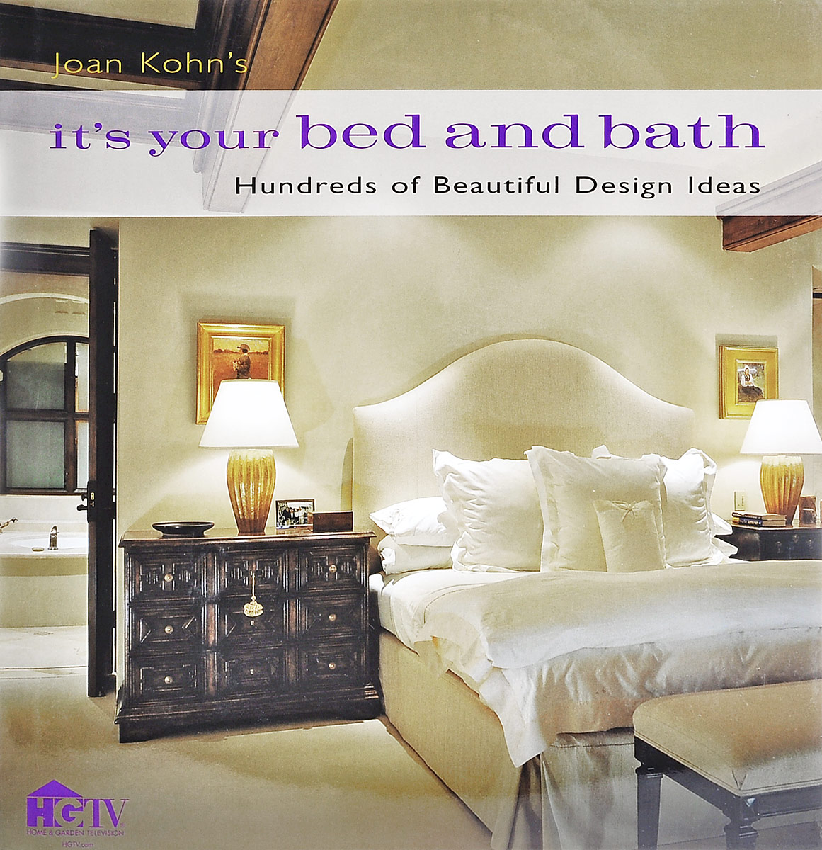 Joan Kohn's It's Your Bed and Bath: Hundreds of Beautiful Design Ideas sega
