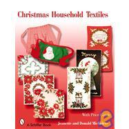 Christmas Household Textiles world textiles a sourcebook
