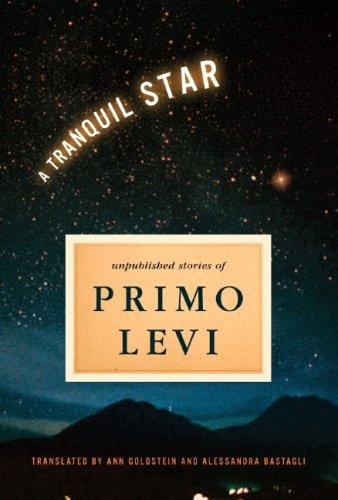 A Tranquil Star – Unpublished Short Stories of Primo Levi levi s levi s le306emhkr94
