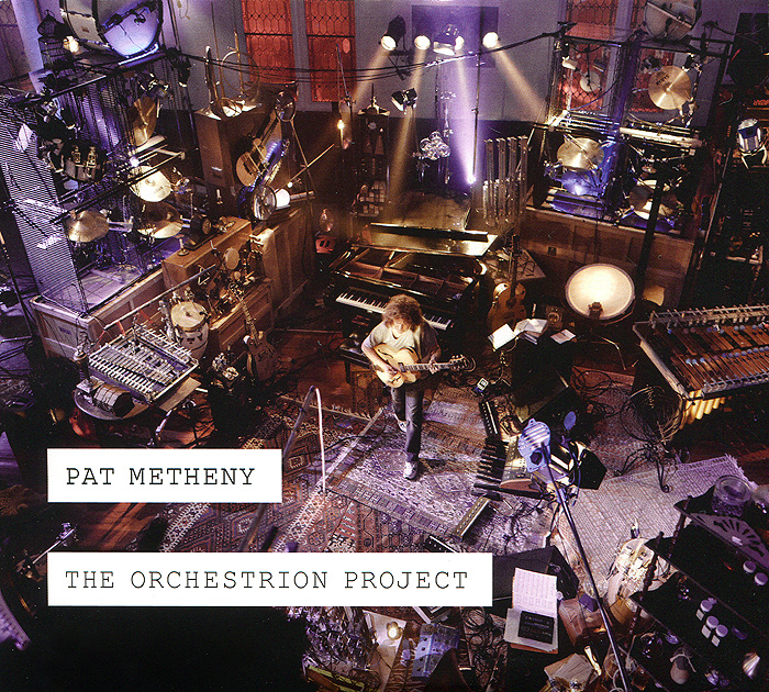 Пэт Мэтэни Pat Metheny. The Orchestrion Project (2 CD) pat metheny group the way up live