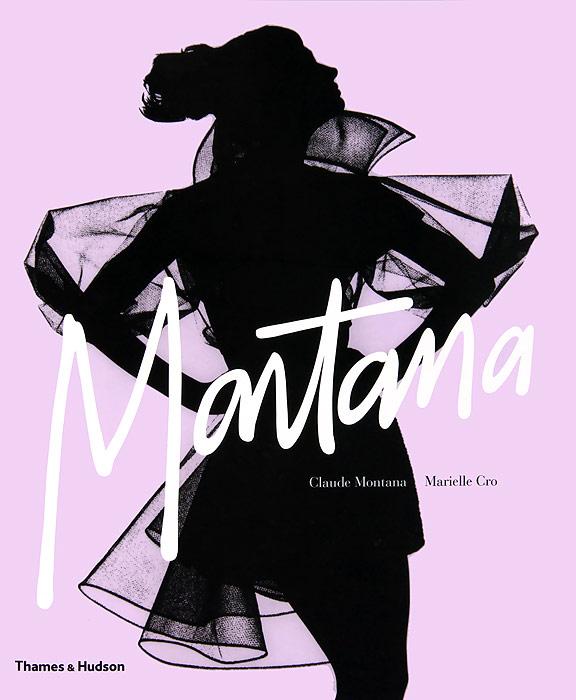 Claude Montana: Fashion Radical north of montana