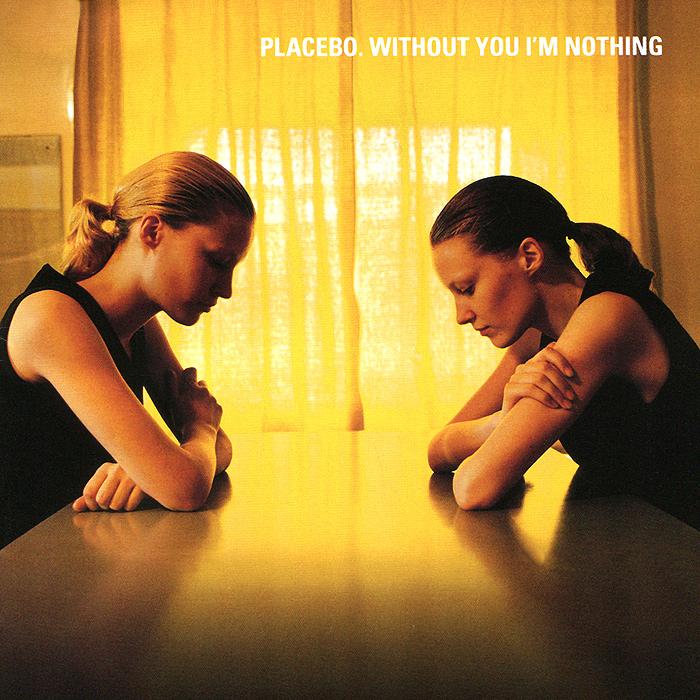 Placebo Placebo. Without You I'm Nothing elevator