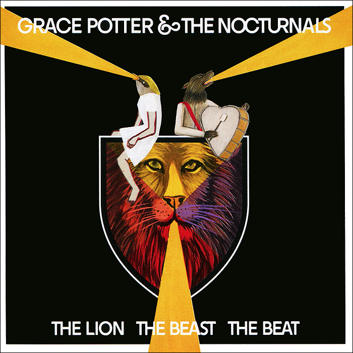 Grace Potter & The Nocturnals. The Lion The Beast The Beat