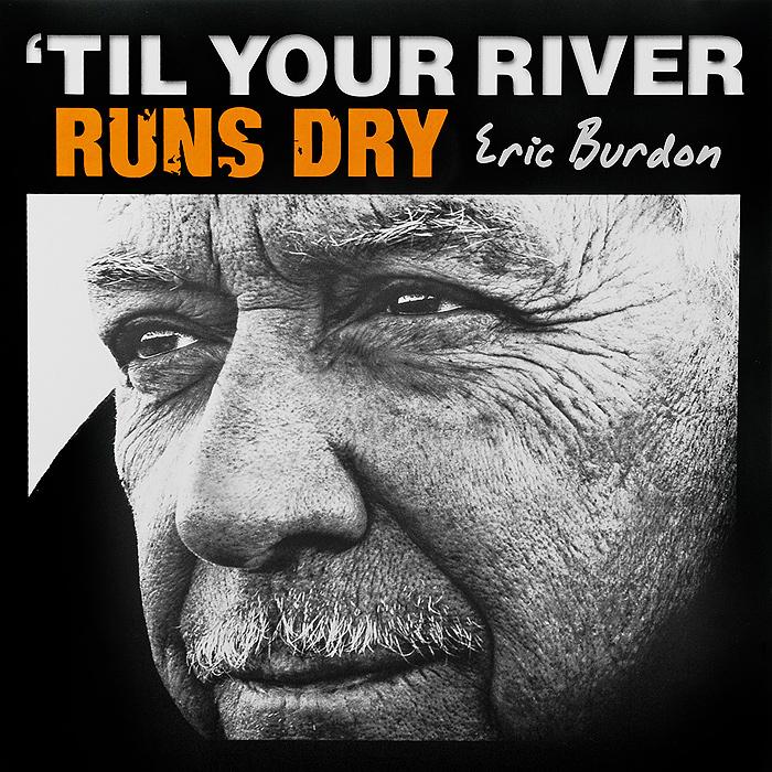 Эрик Бердон Eric Burdon. Til Your River Runs Dry (LP) нож для триммера frs 4125 bc 4125 ii s