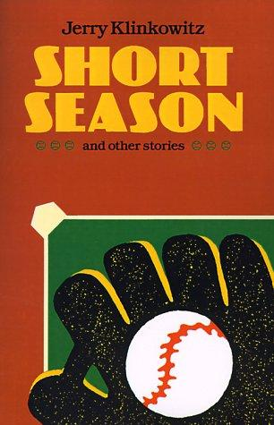 Short Season and Other Stories monsters and other stories
