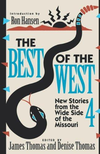 The Best of the West 4 – New Short Stories from the Wide Side of the Missouri (Paper) b scifres bayou bill s best stories – most of them true paper
