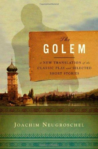 The Golem – A New Translation of the Classic Play and Selected Short Stories chekhov a selected stories