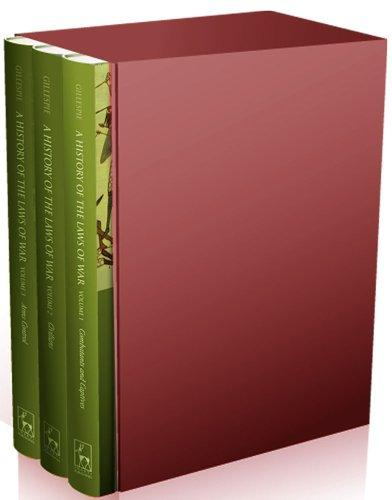A History of the Laws of War: 3 VOLUME BOXED SET elena fishtik sara laws are keeping silence during the war