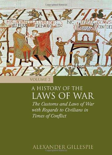 A History of the Laws of War: Volume 2 elena fishtik sara laws are keeping silence during the war