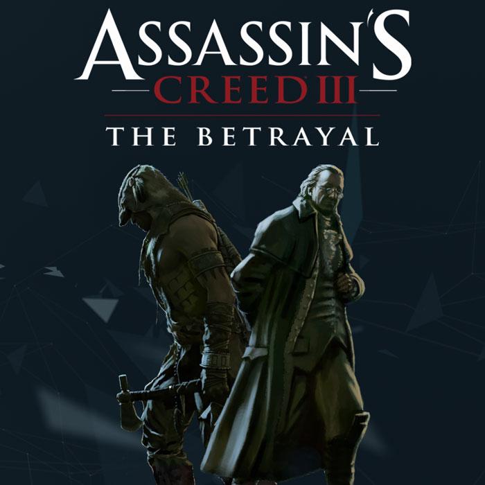 Assassin's Creed 3. DLC 4. Тирания Короля Вашингтона. Предательство руслан хасбулатов либеральная тирания ельцина международный заговор против россии