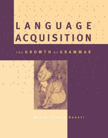 Language Acquisition – The Growth of Grammar zoltan dornyei the psychology of second language acquisition
