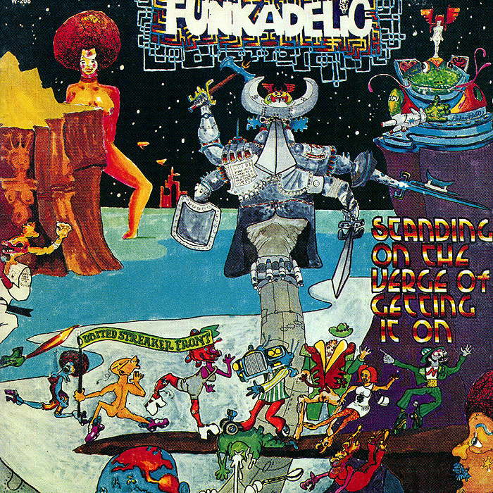 Funkadelic Funkadelic. Standing On The Verge Of Getting It On funkadelic funkadelic the electric spanking of war babies lp