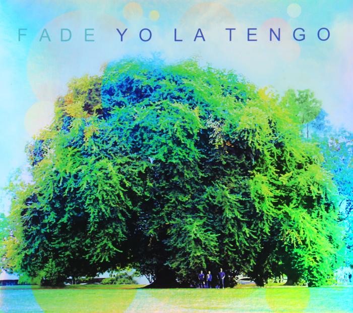 Yo La Tengo. Fade