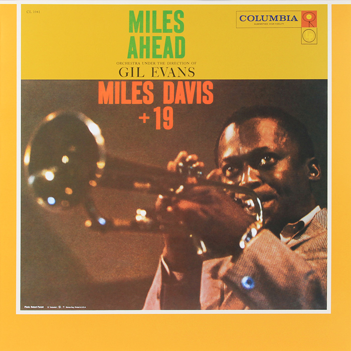 Майлз Дэвис,Orchestra Under The Direction Of Gil Evans Miles Davis. Miles Ahead (LP) майлз дэвис miles davis collectors items lp