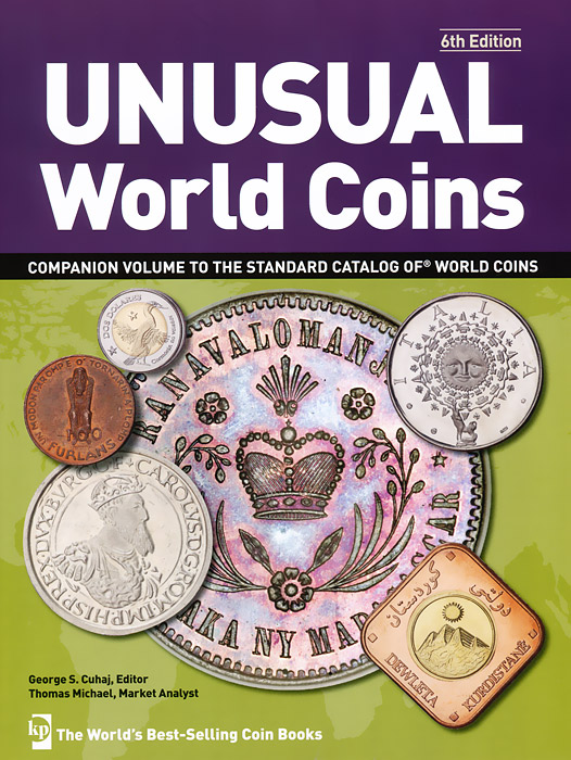 George S. Cuhaj, Thomas Michael Unusual World Coins