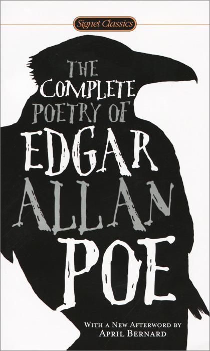 The Complete Poetry of Edgar Allan Poe poe e a the best of edgar allan poe vol 2 эдгар аллан по избранное кн на англ яз