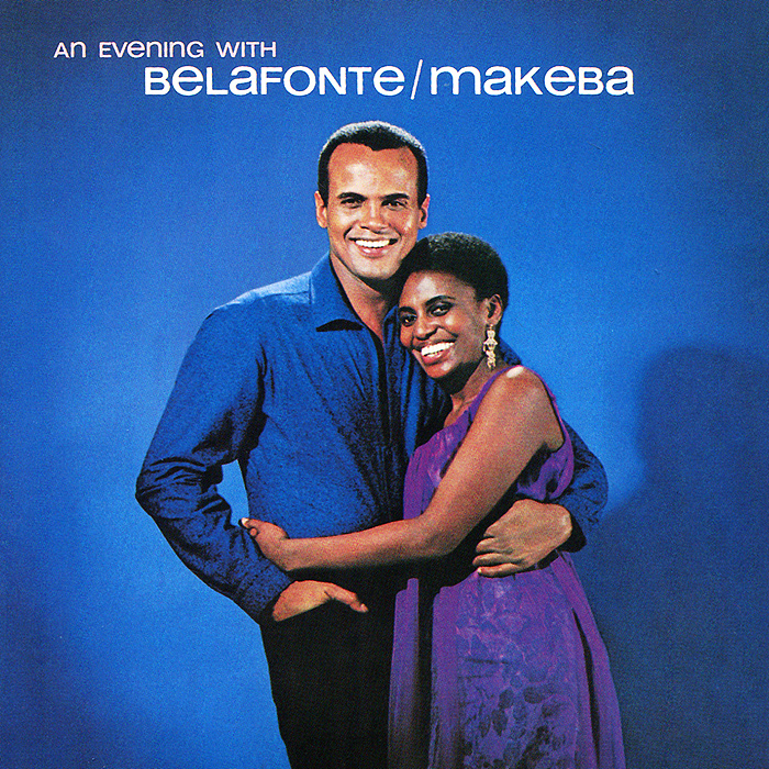 Гарри Белафонте,Мириам Макеба Harry Belafonte, Miriam Makeba. An Evening With Belafonte / Makeba гарри белафонте мириам макеба harry belafonte miriam makeba an evening with belafonte makeba