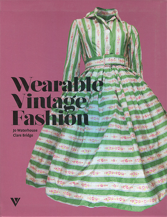 Jo Waterhouse, Clare Bridge Wearable Vintage Fashion fashion a coloring book of designer looks and accessories