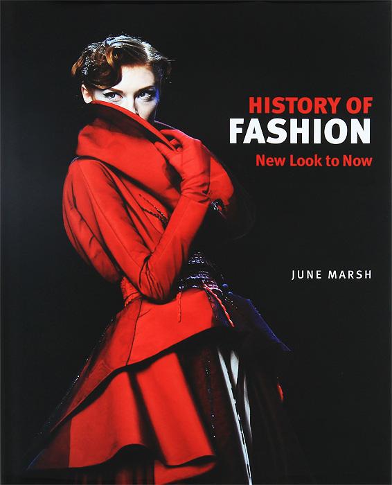 June Marsh A History of Fashion: New Look to Now лента новогодняя winter wings 10 см х 9 м