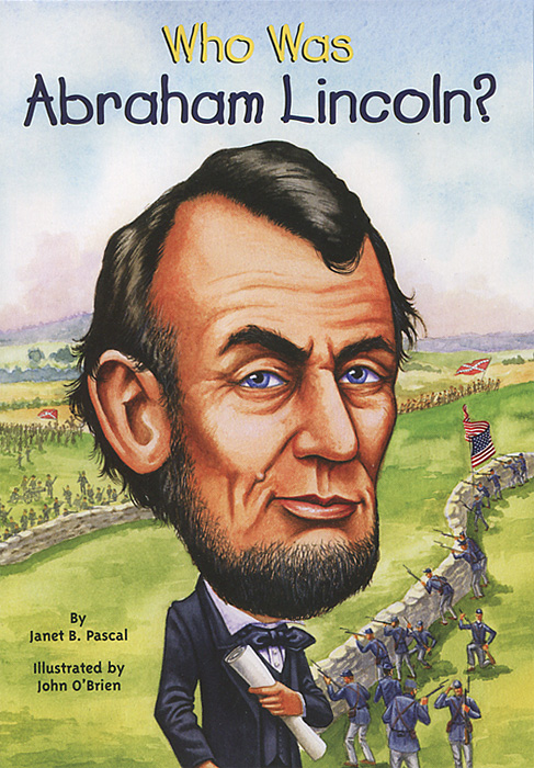 Who Was Abraham Lincoln? the last best hope of earth – abraham lincoln