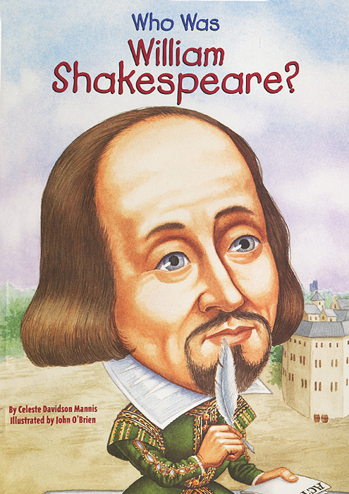 Who Was William Shakespeare? hamlet by william shake speare 1603 hamlet by william shakespeare 1604