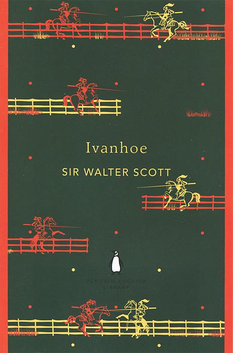 Ivanhoe в скотт айвенго ivanhoe
