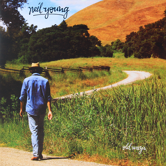 Нил Янг Neil Young. Old Ways (LP) нил янг neil young who s gonna strand up lp
