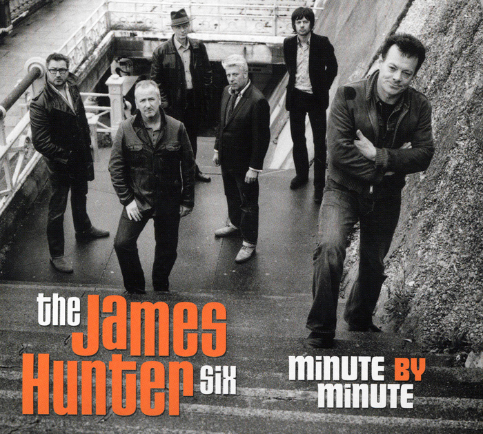 The James Hunter Six The James Hunter Six. Minute By Minute 5 minute travel french cd