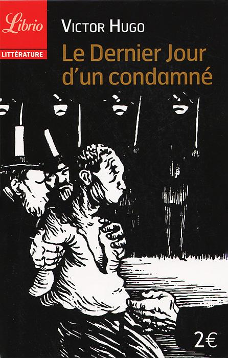 au jour le рубашка с длинными рукавами Le Dernier Jour d'un condamne