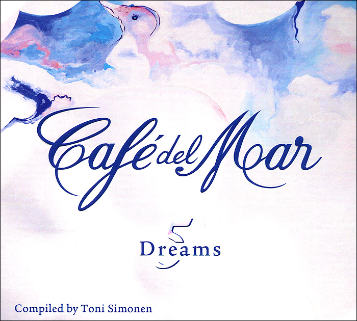 Cafe Del Mar. Dreams 5 the city of prague philharmonic orchestra cafe del mar classic 2