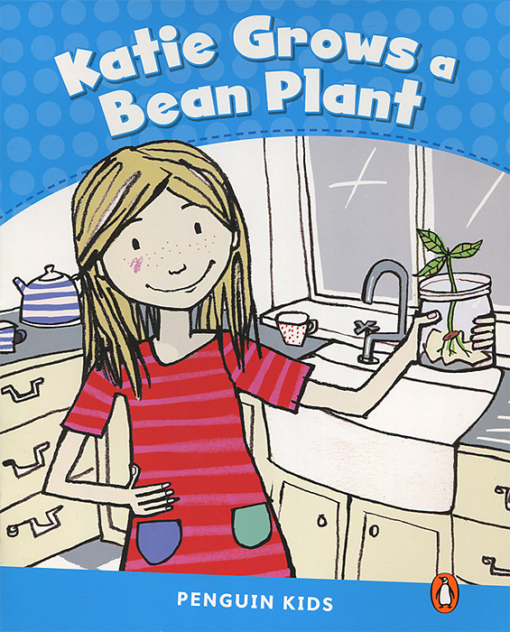 Katie Grows a Bean Plant: Level 1