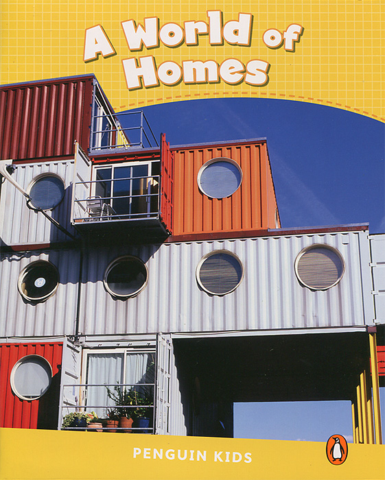 A World of Homes: Level 6 what s in there