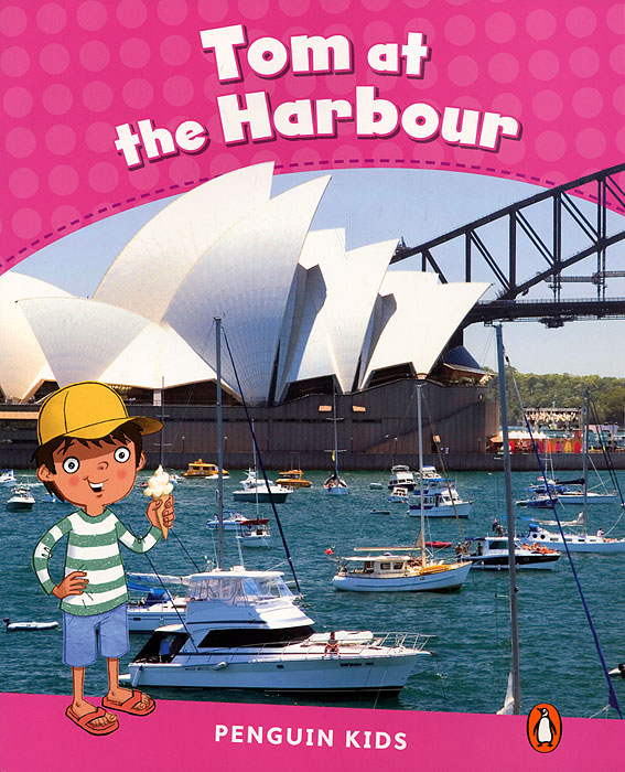Tom at the Harbour: Level 2 richard scarry s boats