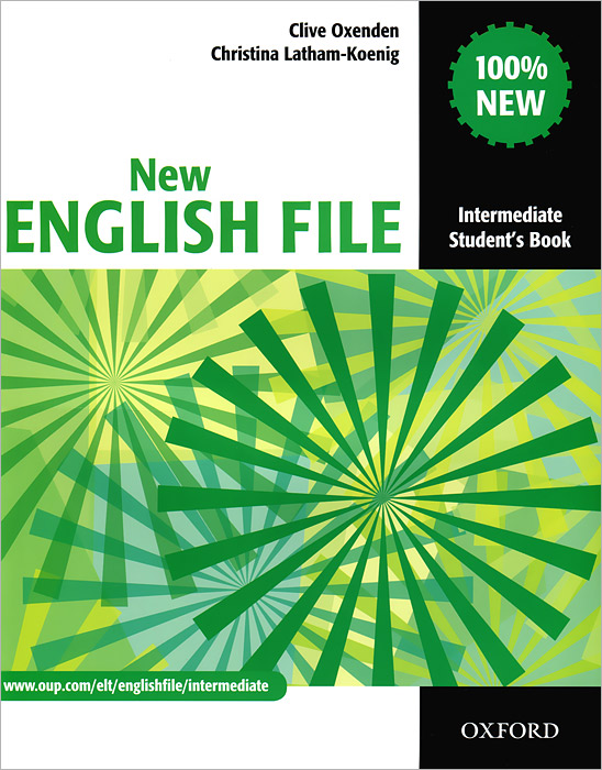 New English File: Intermediate Student's Book new english file upper intermediate students book six level general english course for adults