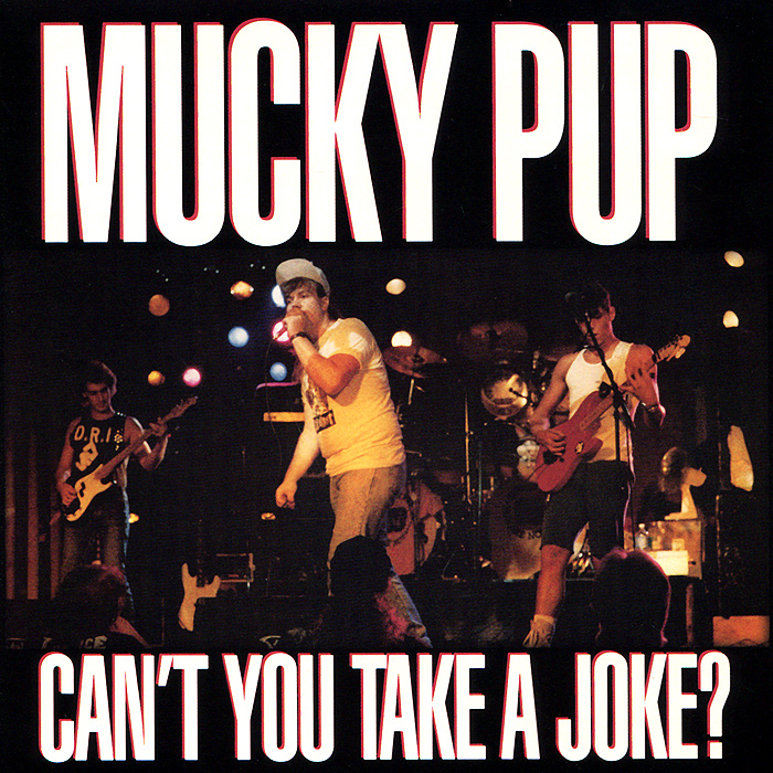 The Mucky Pup Mucky Pup. Can't You Take A Joke? свитшот reserved