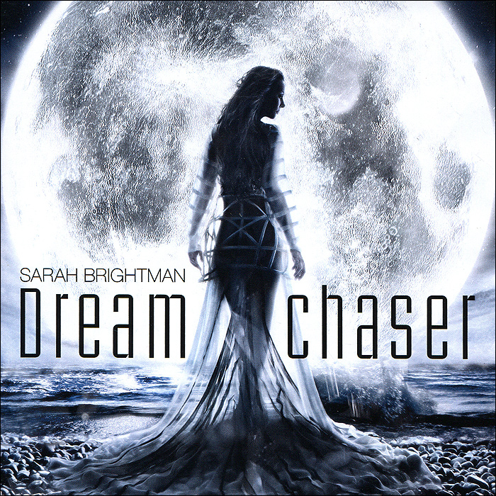 Sarah Brightman. Dreamchaser